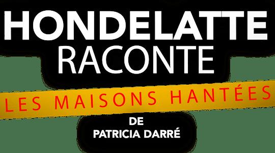 Les maisons hantées de Patricia Darré