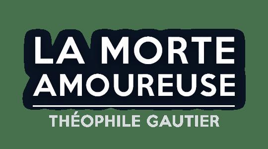 La morte amoureuse, Théophile Gautier