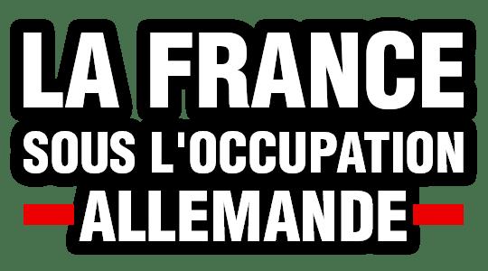 La France sous l'occupation allemande