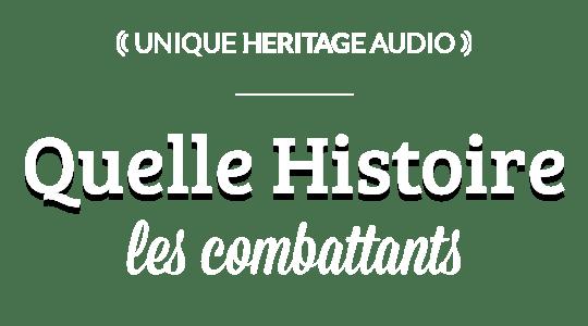 """Quelle Histoire : """"Les Combattants"""" title"""