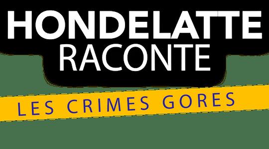 Hondelatte raconte les crimes les plus gores