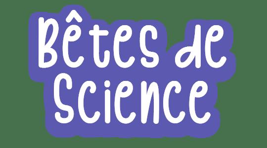 Bêtes de Science