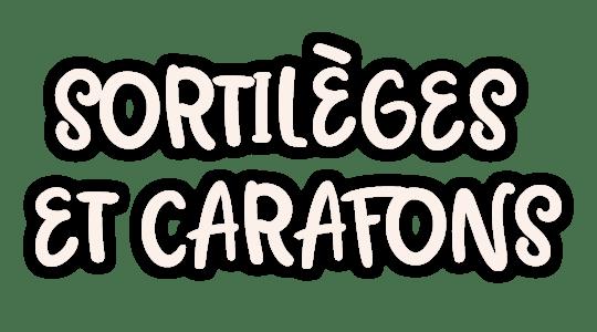 Sortilège et Carafons title