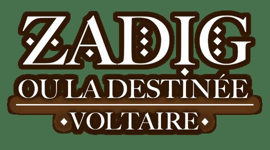 Zadig, ou la destinée