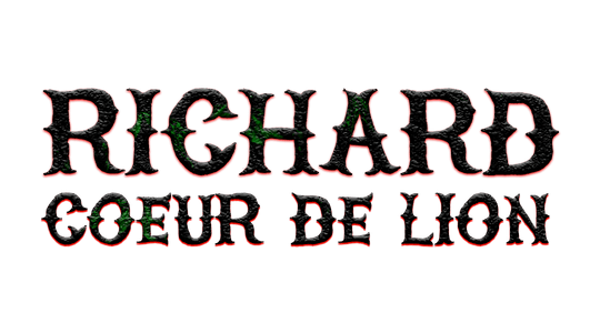 Richard Coeur de Lion, le roi turbulent
