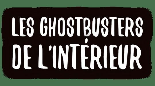 Les ghostbusters de l'intérieur