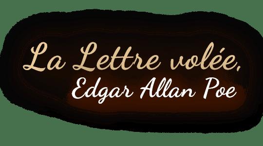 La lettre volée, Edgar Allan Poe