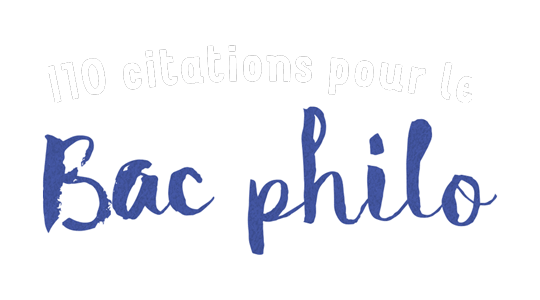110 citations pour le BAC de philo