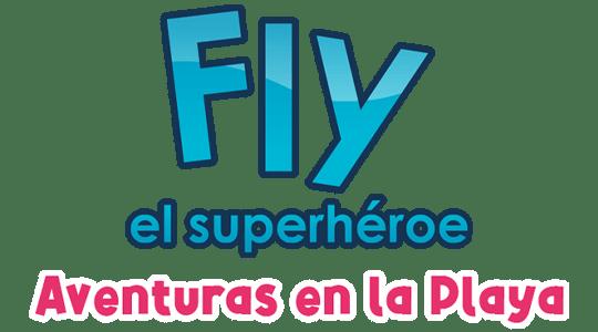 Fly el superhéroe, aventuras en la playa