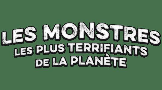 Paranormal Files : les monstres les plus terrifiants de la planète