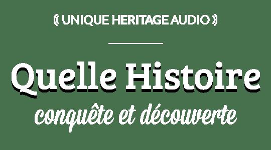 """Quelle Histoire : """"Conquête et découverte"""" title"""