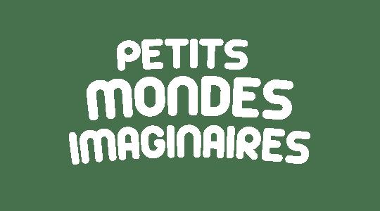 P'tits mondes imaginaires