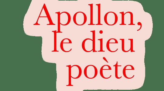 Apollon, le dieu poète
