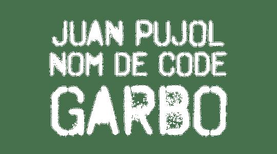 Juan Pujol, nom de code : Garbo