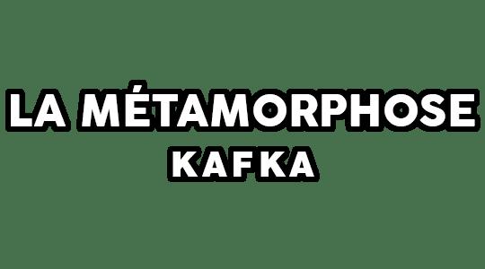 La Métamorphose, Kafka