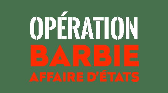 Opération Barbie, affaire d'Etats