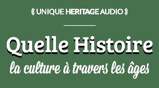 """Quelle Histoire : """"La Culture à travers les âges"""""""
