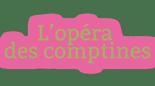 L'Opéra des comptines
