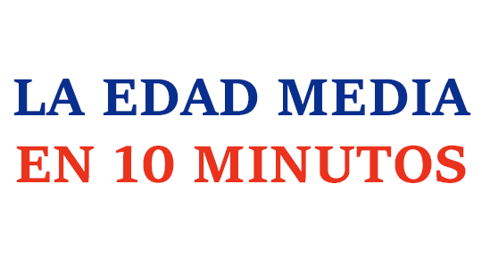 La Edad Media en 10 minutos