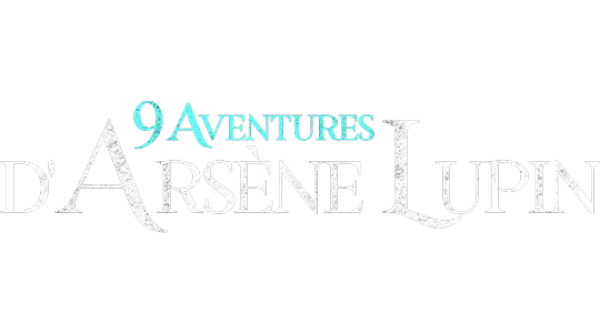 9 aventures d'Arsène Lupin