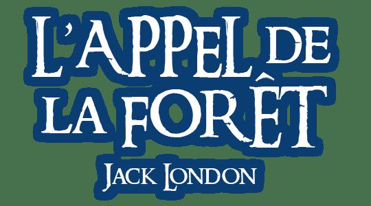 L'appel de la forêt, Jack London