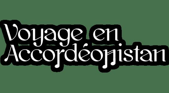 Voyage en Accordéonistan title