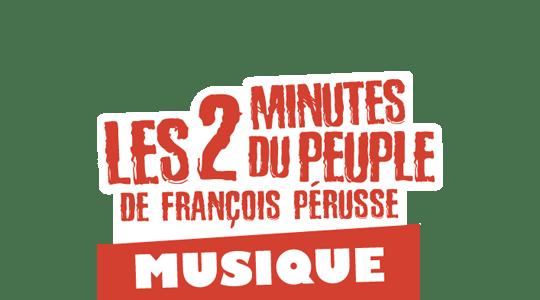 Les 2 Minutes du Peuple : Musique title