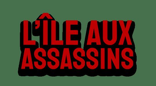 L'ÎIe aux Assassins title