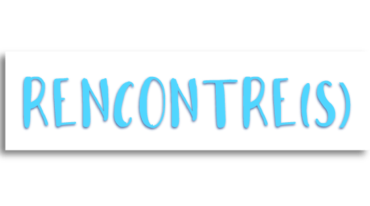Rencontre(s) title