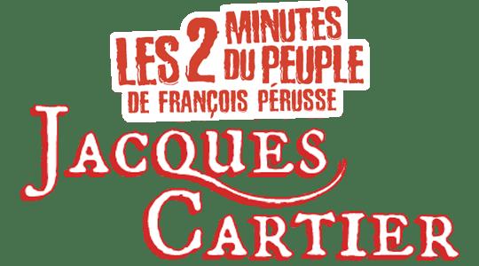 Les 2 minutes du Peuple : Jacques Cartier title