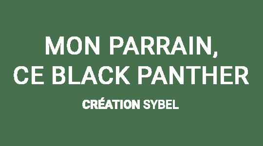 Mon parrain, ce Black Panther title