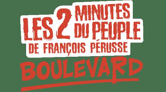 Les 2 minutes du Peuple : Boulevard title