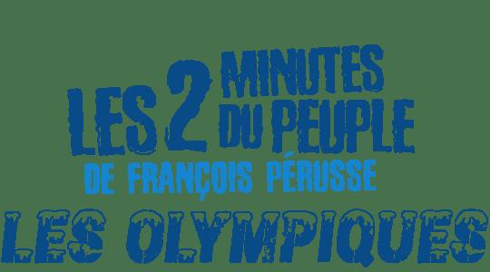 Les 2 minutes du Peuple : les Olympiques title