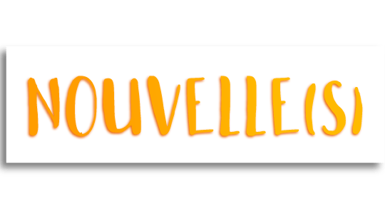 Nouvelle(s) title