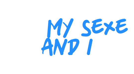 Me, My Sexe and I title