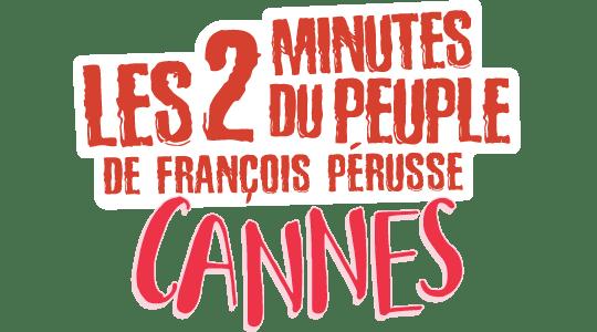 Les 2 Minutes du Peuple : Cannes title